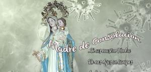 En tiempos de dificultad, la Virgen nos consuela