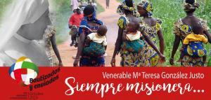 MARÍA TERESA GONZÁLEZ JUSTO, SIEMPRE MISIONERA!!!
