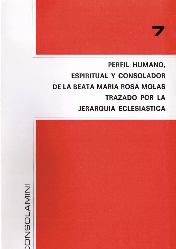 Perfil humano, espiritual y consolador de la Beata María Rosa Molas