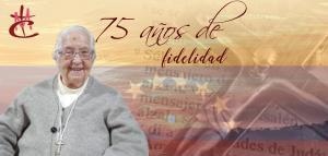 ¡FELICIDADES! 75 AÑOS DE CONSAGRACIÓN...