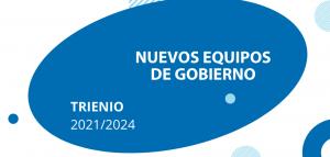 EQUIPOS DE GOBIERNO 2021-24