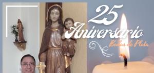 25 AÑOS DE CONSAGRACIÓN Y FIDELIDAD