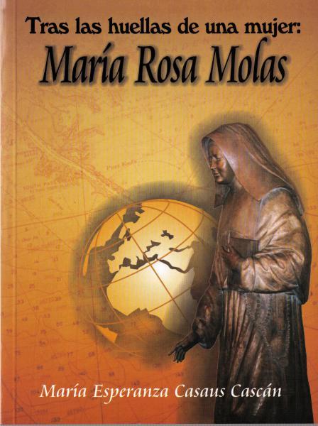 Tras las huellas de una mujer: María Rosa Molas