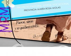 PROYECTO PASTORAL VOCACIONAL PROVINCIA MARIA ROSA